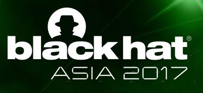 Black Hat Asia 2017.
